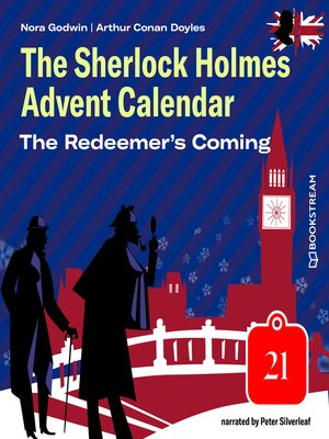cover image of The Redeemer's Coming--The Sherlock Holmes Advent Calendar, Day 21