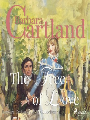 cover image of The Tree of Love--Barbara Cartland's Pink Collection 74
