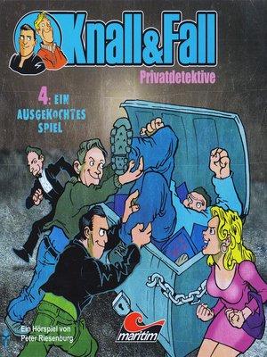 cover image of Knall & Fall Privatdetektive, Folge 4