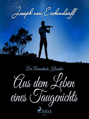 cover image of Aus dem Leben eines Taugenichts--Der romantische Klassiker
