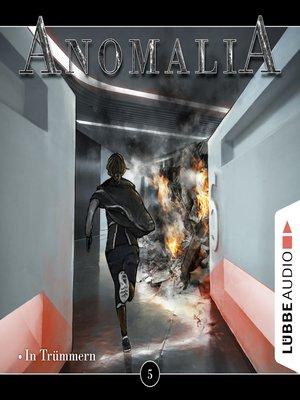 cover image of Anomalia--Das Hörspiel, Folge 5