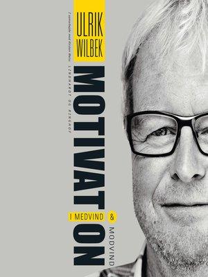 cover image of Motivation--i medvind og modvind