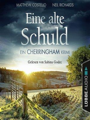 cover image of Eine alte Schuld--Ein Cherringham-Krimi--Die Cherringham Romane 2