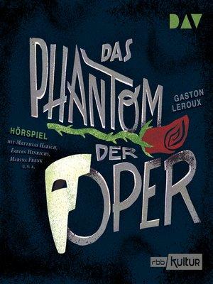cover image of Das Phantom der Oper (Hörspiel)