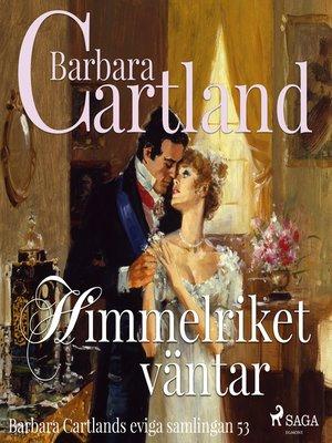 cover image of Himmelriket väntar--Den eviga samlingen 53