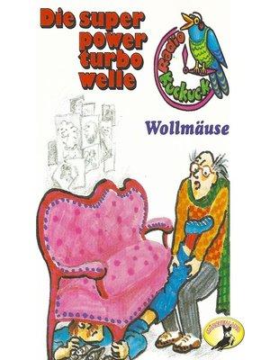 cover image of Radio Kuckuck, Wollmäuse