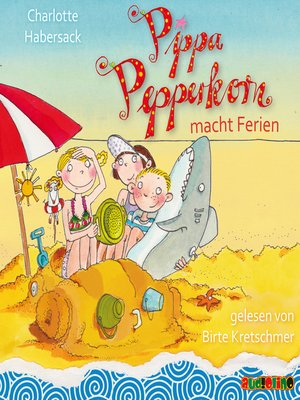 cover image of Pippa Pepperkorn--Pippa Pepperkorn macht Ferien