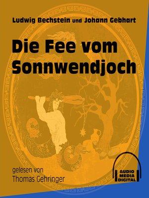 cover image of Die Fee vom Sonnwendjoch