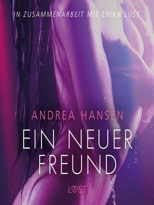 cover image of Ein neuer Freund--Erika Lust-Erotik (Ungekürzt)