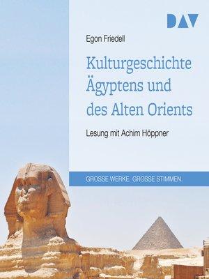 cover image of Kulturgeschichte Ägyptens und des Alten Orients