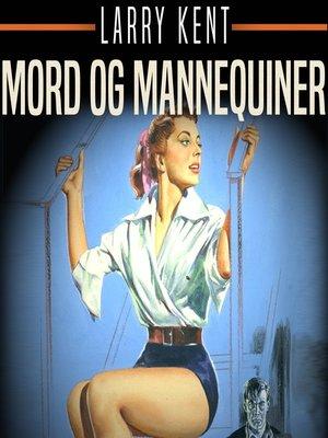 cover image of Mord og mannequiner