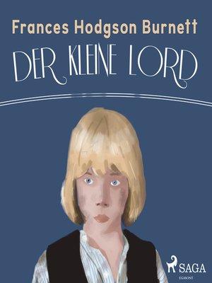 cover image of Der kleine Lord--Der Kinder-Klassiker