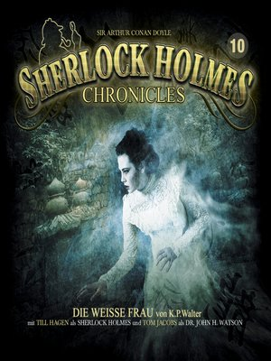 cover image of Sherlock Holmes Chronicles, Folge 10