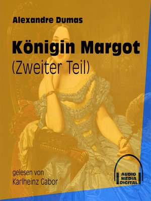 cover image of Königin Margot, Band 2