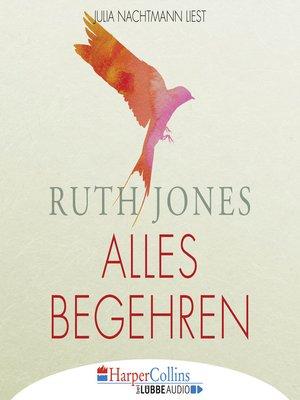 cover image of Alles Begehren