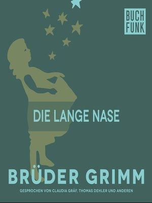cover image of Die lange Nase