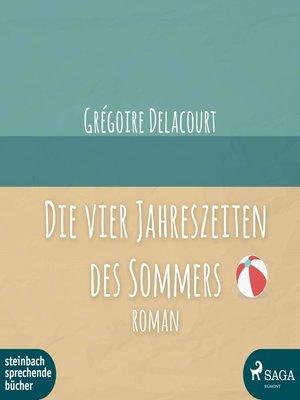 cover image of Die vier Jahreszeiten des Sommers