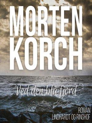 cover image of Ved den blå fjord
