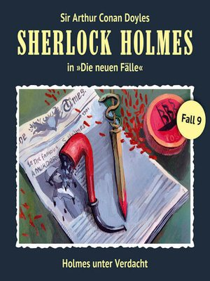 cover image of Sherlock Holmes, Die neuen Fälle, Fall 9