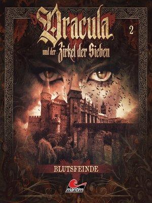 cover image of Dracula und der Zirkel der Sieben, Folge 2