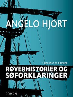 cover image of Røverhistorier og søforklaringer