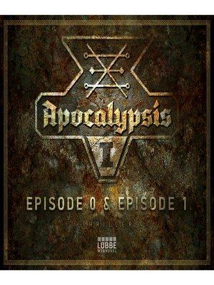 cover image of Apocalypsis, Staffel 1, Episode 0: Zeichen and 1: Dämonen