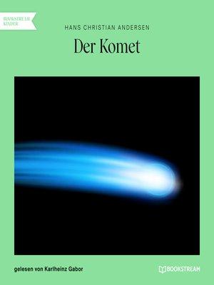 cover image of Der Komet