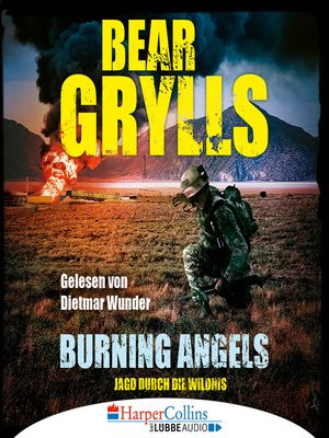 cover image of Burning Angels--Jagd durch die Wildnis