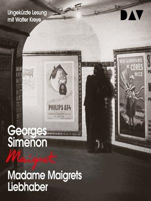 cover image of Madame Maigrets Liebhaber