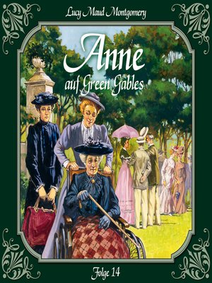 cover image of Anne auf Green Gables, Folge 14