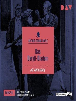 cover image of Das Beryll-Diadem