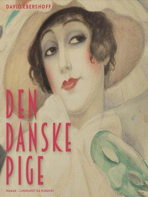 cover image of Den danske pige