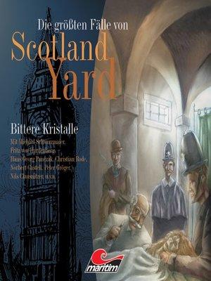 cover image of Die größten Fälle von Scotland Yard, Folge 1