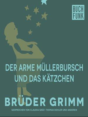 cover image of Der arme Müllerbursch und das Kätzchen