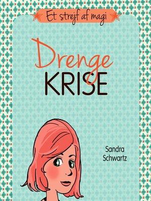 cover image of Drengekrise--Et strejf af magi 3