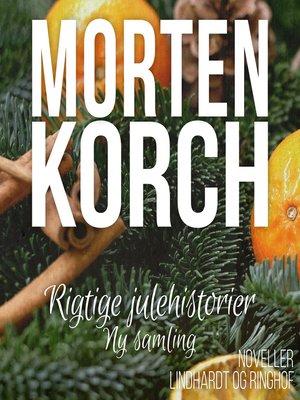 cover image of Rigtige julehistorier--ny samling