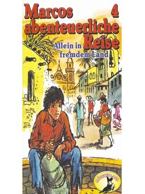 cover image of Marcos abenteuerliche Reise, Folge 4