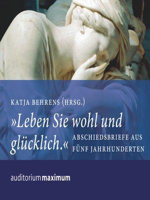 """cover image of """"Leben Sie wohl und glücklich"""""""