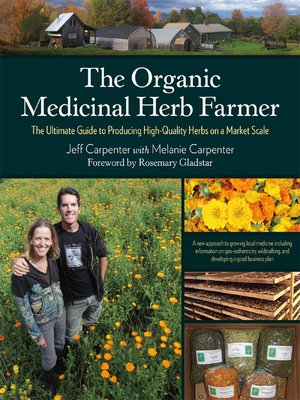 cover image of The Organic Medicinal Herb Farmer