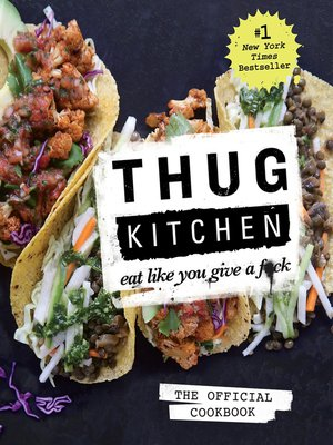 cover image of Thug Kitchen: The Official Cookbook