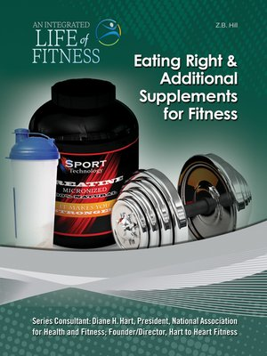cover image of Eating Right & Additional Supplements for Fitness