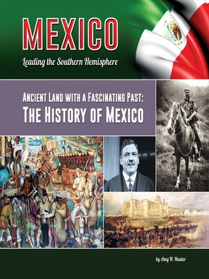 an overview of the history of mexico Our history suppliers home//about cargill// company overview company overview we bring food, agricultural suppliers contact cargill mexico cargill worldwide.