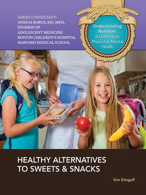 cover image of Healthy Alternatives to Sweets & Snacks