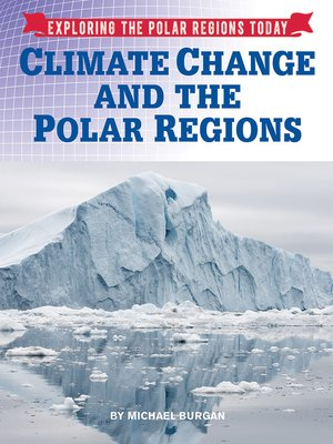 cover image of Climate Change and the Polar Regions
