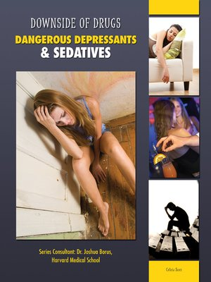 cover image of Dangerous Depressants & Sedatives