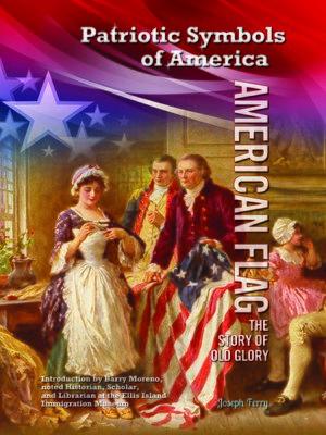 Patriotic Symbols Of Americaseries Overdrive Rakuten Overdrive