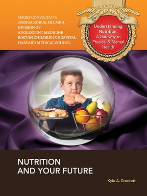 cover image of Nutrition and Your Future