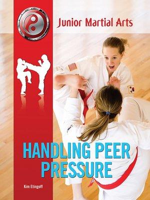 cover image of Handling Peer Pressure