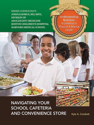 cover image of Navigating Your School Cafeteria and Convenience Store