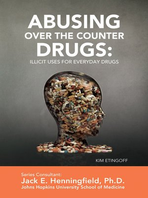 cover image of Abusing Over the Counter Drugs
